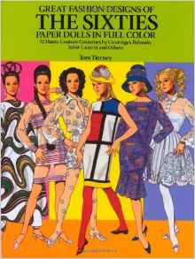 Great Fashion Designs of Sixties Paper Dolls, Choose the right toy, www.theeducationaltourist.com