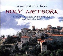 Monastic City of Rocks Holy Meteroa by Lavrentios Degiorgio, Kids' Books Set in Greece, www.theeducationaltourist.com