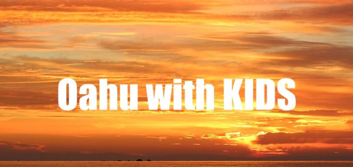 sunset over ocean, Oahu with Kids, Things to do in Oahu