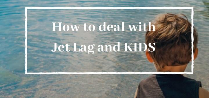 child at lake, prepare for jetlag