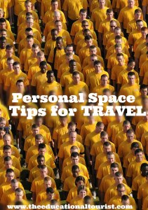crowd of soldiers - personal space: Tips for travel, www.theeducationaltourist.com