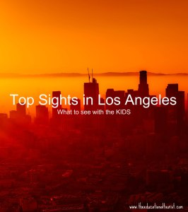 LA skyline at sunset, Top Sights in Los Angeles: What to See with the Kids, www.theeducationaltourist.com