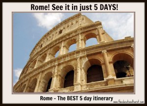 Colosseum Visit Rome 5 day itinerary