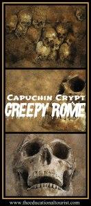 creepy site in Rome, capuchin crypt