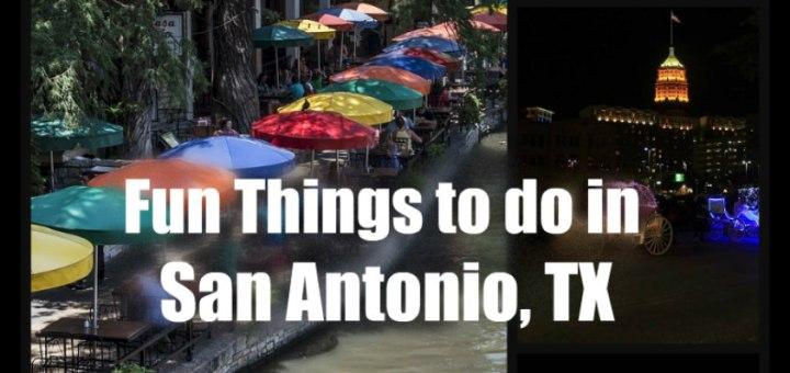Fun things to do in San Antonio, TX