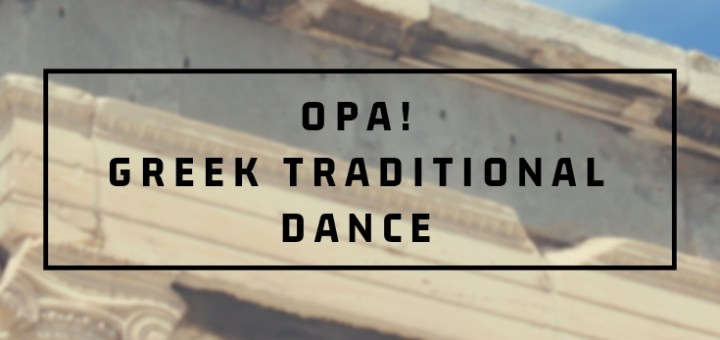 ancient ruins, greek traditional dance