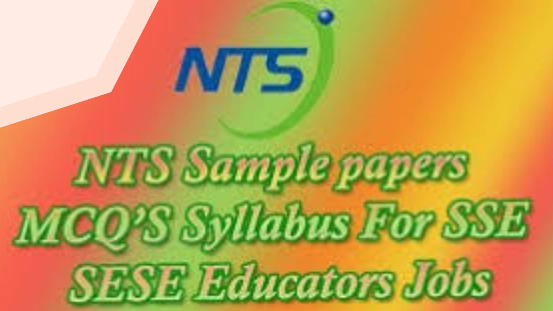NTS Past Papers For SSE ( BPS-16 )