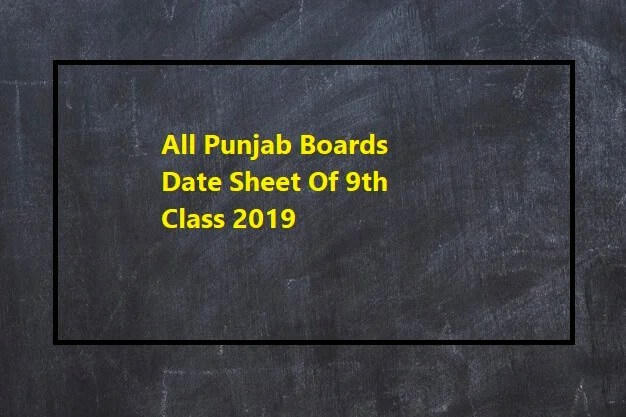 Date Sheet of 9th class 2019