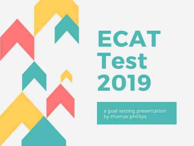How To Prepare Ecat Test 2019-Entry Test Preparation Notes