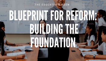 Dear ter readers and educators lets change the world the blueprint for reform building the foundation malvernweather Image collections