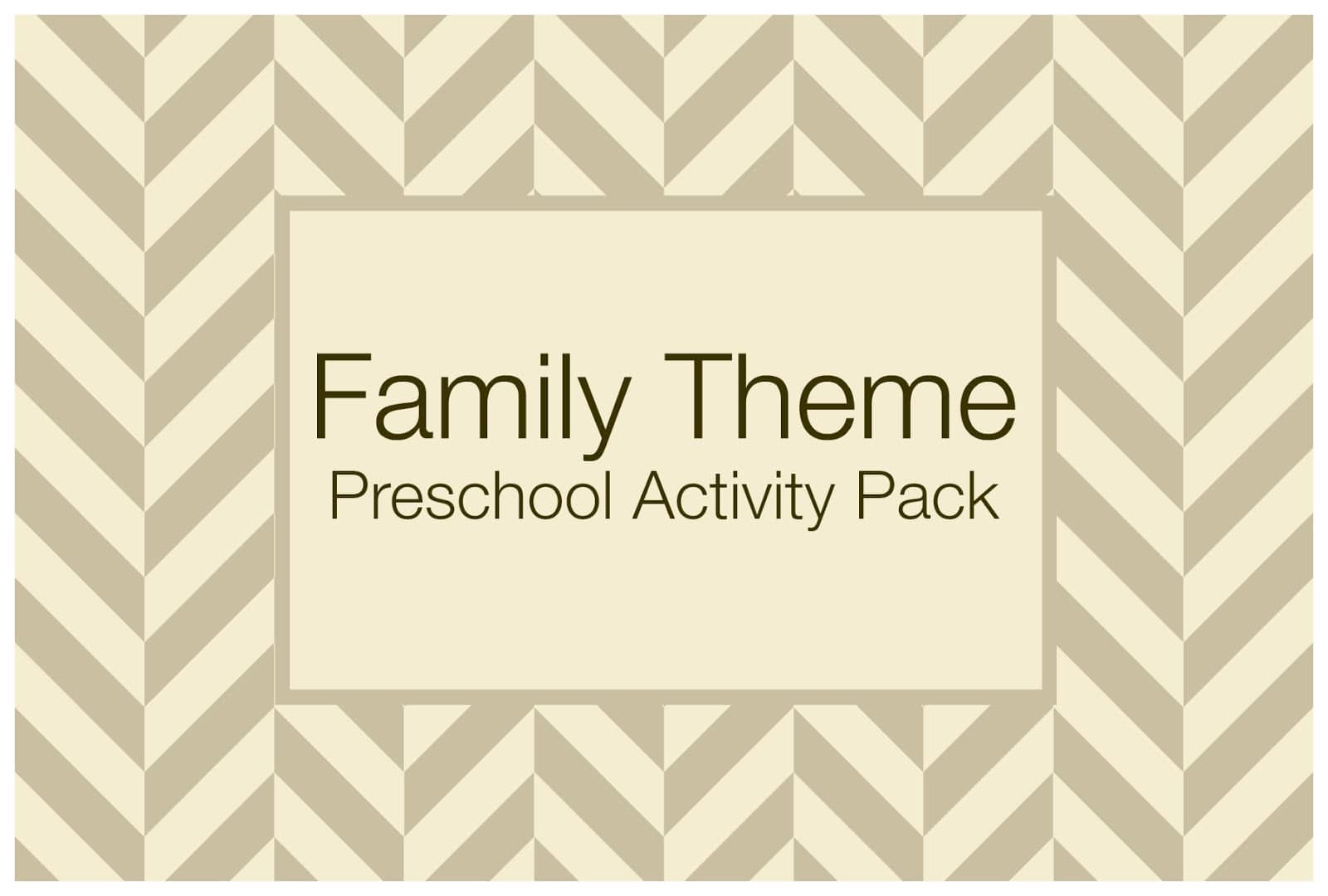 Family Theme Preschool Activities Tips And Tricks For