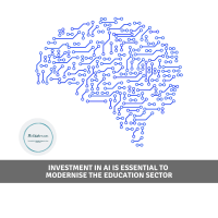 Investment in AI is essential to modernise the education sector