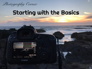 Photography Corner – Starting with the Basics