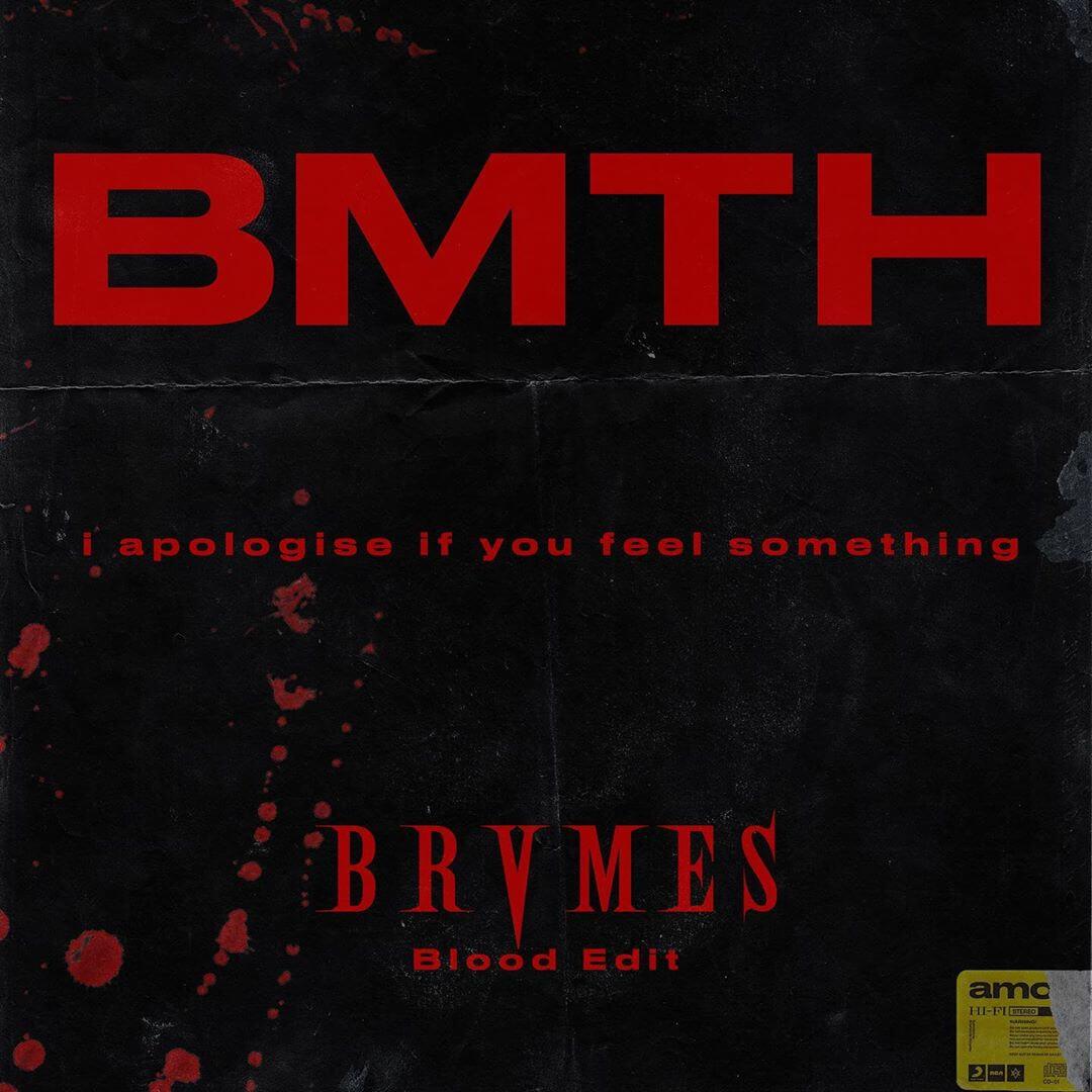BRVMES BMTH Edit