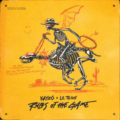 Kayzo and Lil Texas team up for an absurd collaboration of sounds in 'Rules of the Game'. The song goes from 200 BPM hardcore to epic drum and bass.