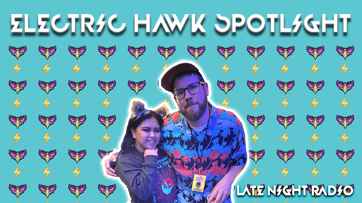 electric hawk spotlight late night radio