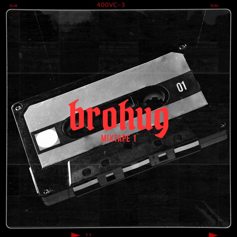 brohug mixtape 1 ep