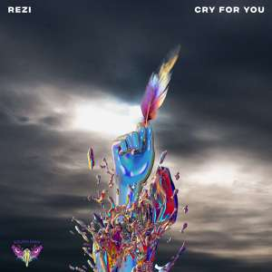 Rezi Cry For You