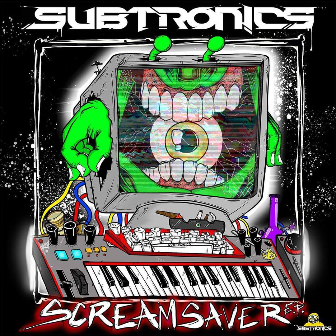 Subtronics EP 'Scream Saver' hits with heavy dubstep, bass, and alien noises