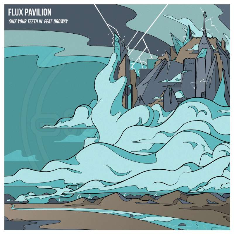 flux pavilion sink your teeth in