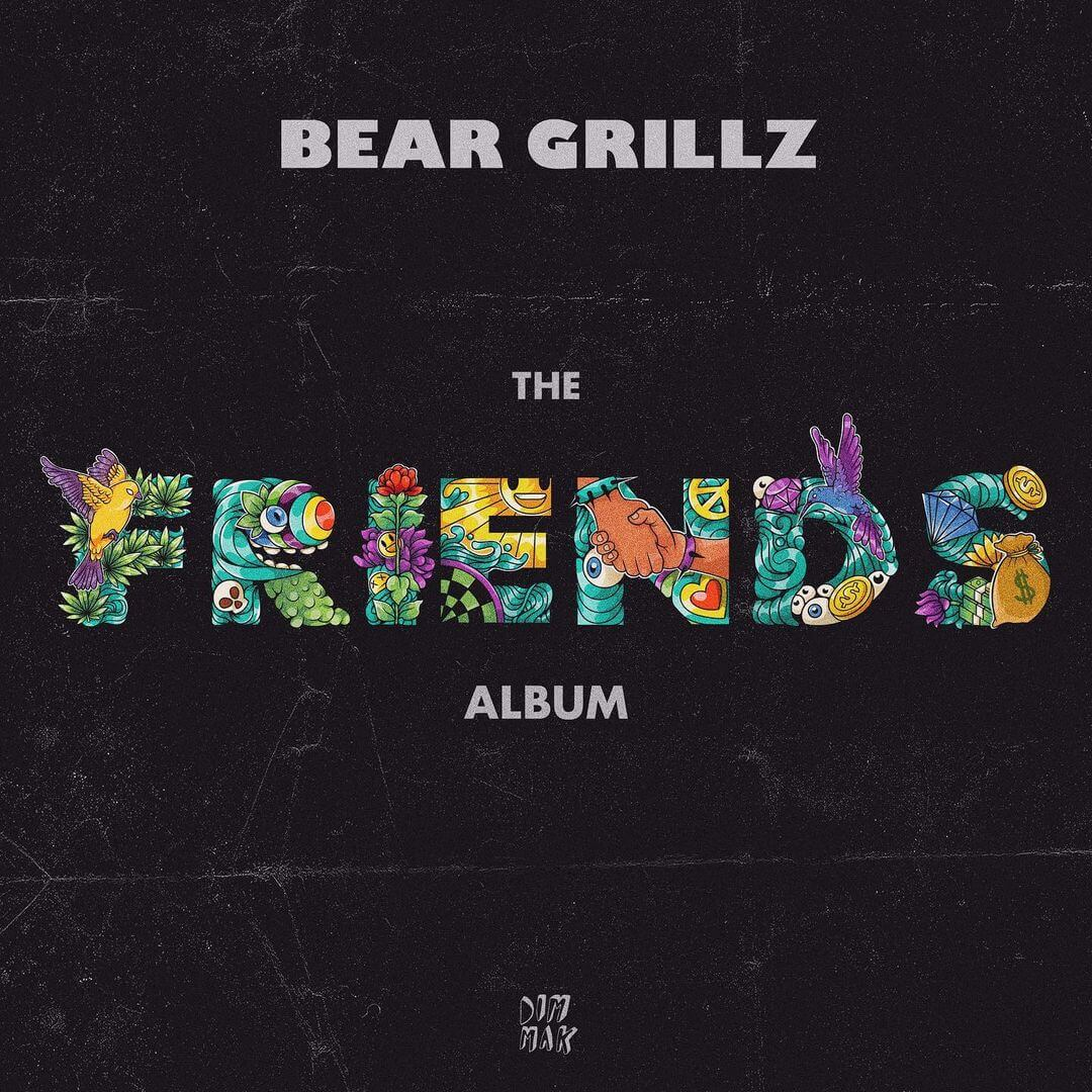 "Bear Grillz ""Friends: The Album"""