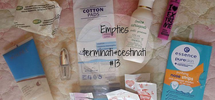 Empties | terminati&cestinati #13