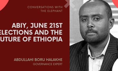 Abiy, June 21st Elections and the Future of Ethiopia
