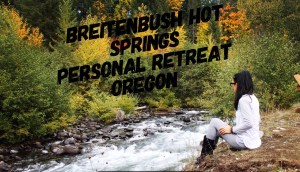 Breitenbush Hot Springs Personal Retreat Oregon
