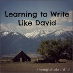Learning to Write Like David - The Engrafted Word