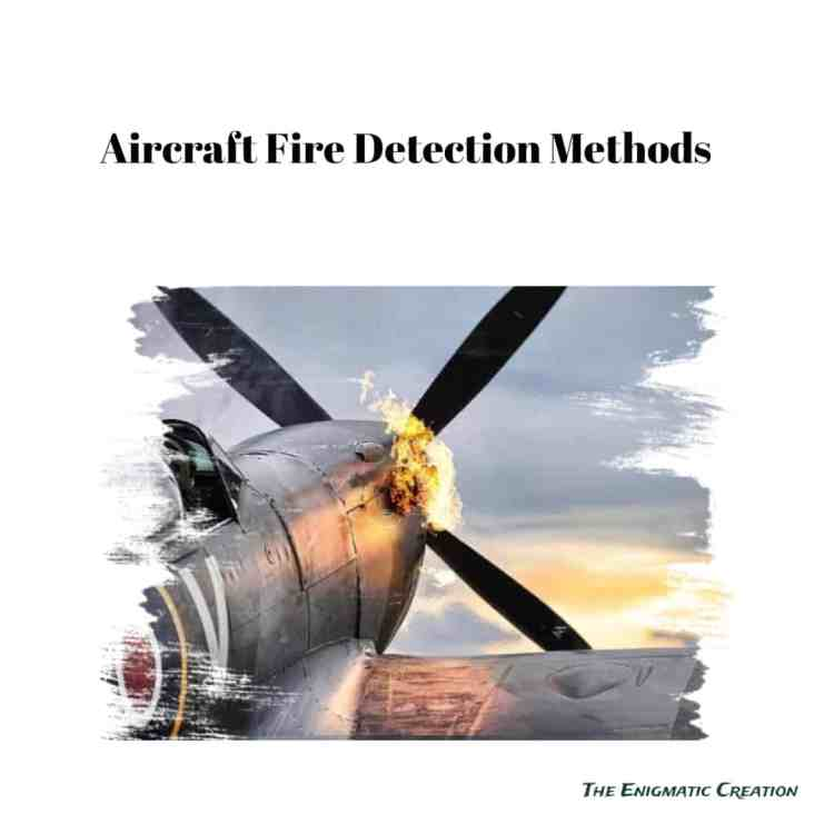 Aircraft Fire Detection System