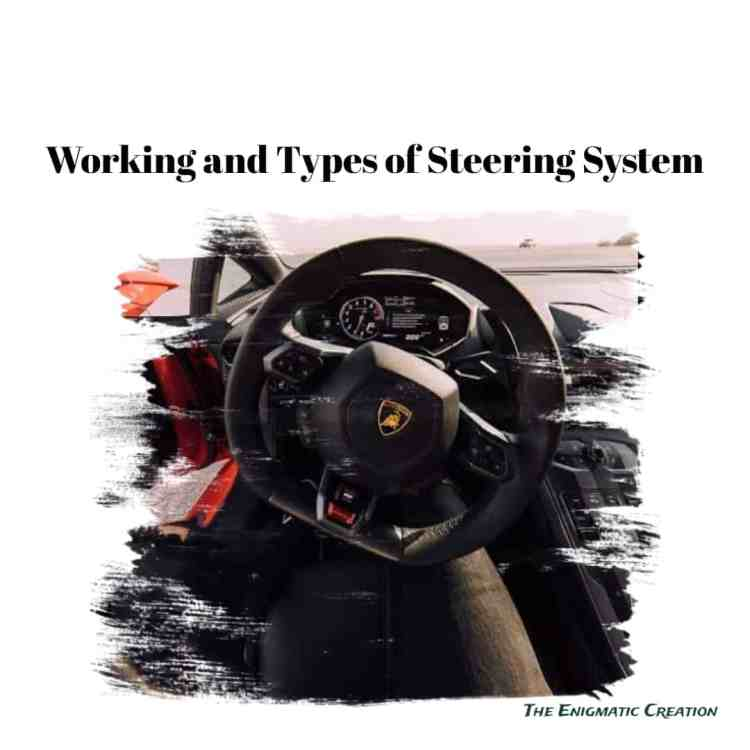 How Does A Steering System Works And What Are Its Types?