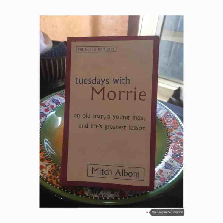 Tuesdays With Morrie by Mitch Albom: Book Summary