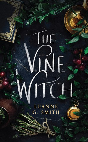 The Vine Witch by Luanne G. Smith: Book Review
