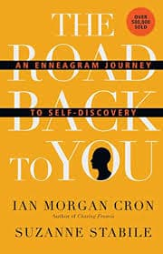 The Road Back to You: An Enneagram Journey to Self-Discovery eBook: Cron,  Ian Morgan, Stabile, Suzanne: Amazon.in: Kindle Store