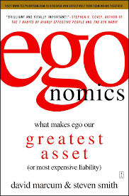 egonomics: What Makes Ego Our Greatest Asset (or Most Expensive Liability):  Marcum, David, Smith, Steven B.: 9781416533276: Amazon.com: Books
