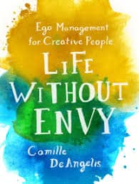 Read Life Without Envy Online by Camille DeAngelis | Books