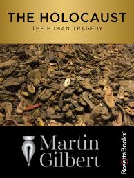 The Holocaust eBook by Martin Gilbert - 9780795337192 | Rakuten Kobo United  States