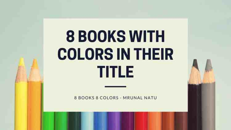8 Books with Colours in Their Titles