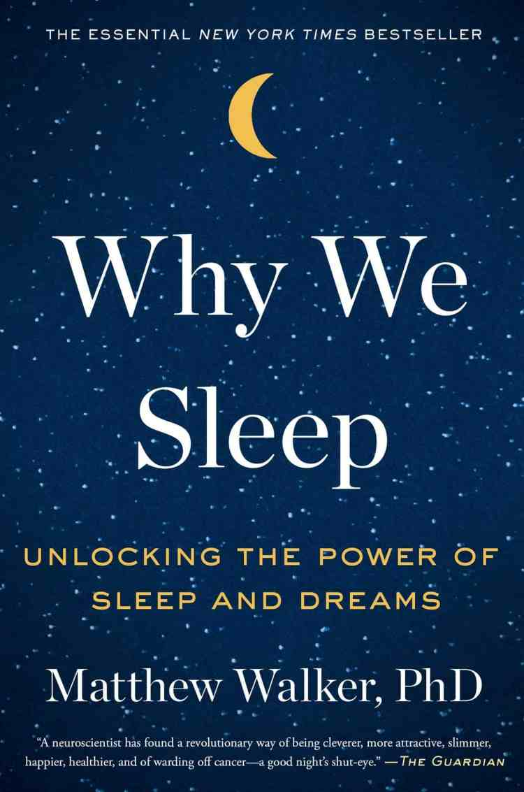 Book Review: Why We Sleep by Matthew Walker