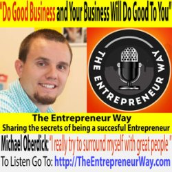 033: Do Good Business and Your Business Will Do Good To You with Michael Oberdick Founder of the Apple Outlet