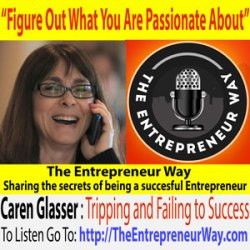 062: Figure Out What You Are Passionate About with Caren Glasser 'The Digital Diva' Founder of The Spark It Network