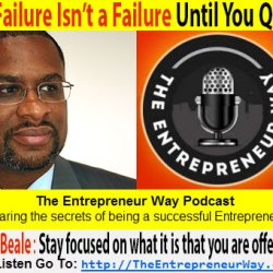 114: A Failure Isn't a Failure Until You Quit with Jeff Beale Founder & Owner Mr Marketology