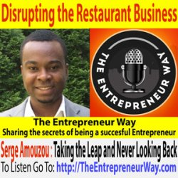 133: Disrupting the Restaurant Business with Serge Amouzou Founder and Owner of Delect