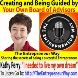 178: Creating and Being Guided by Your Own Board of Advisors with Kathy Perry