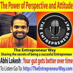 201: The Power of Perspective and Attitude with Abhi Lokesh Founder and Owner of Fracture