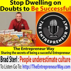 191: Stop Dwelling on Doubts to Be Successful with Brad Sterl Founder of Rustic Crust and American Flatbread