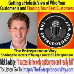 204: Getting a Holistic View of Who Your Customers Are and Finding Your Best Customers with Nick Lavidge Founder and Owner of Alley Group