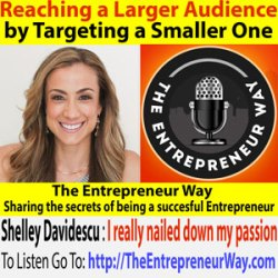 210: Reaching a Larger Audience by Targeting a Smaller One with Shelley Davidescu Founder and Owner of Clean Forks