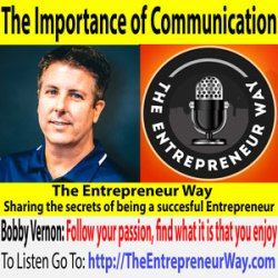 276: The Importance of Communication with Bobby Vernon Co-founder and Owner of Process Maker Inc