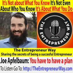 259: It's Not about What You Know, It's Not Even about Who You Know, It's about What You Do with Joe Apfelbaum Owner and Founder of Ajax Union